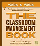 THE Classroom Management Book by Wong and Wong