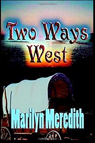 Book: Two Ways West by Marilyn Meredith