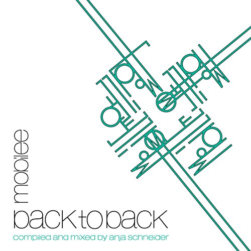 Mobilee Back To Back Vol. 1 - Presented by Anja Schneider