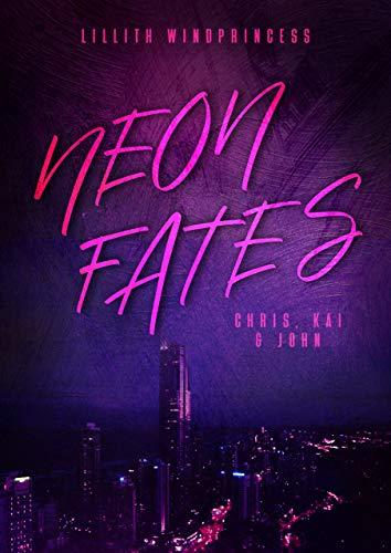 Neon Fates: Chris, Kai & John