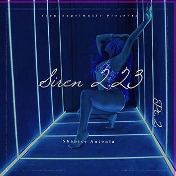 Siren 2.23, Pt. 2