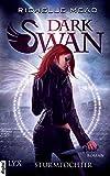 Dark Swan - Sturmtochter (Dark-Swan-Reihe 1)