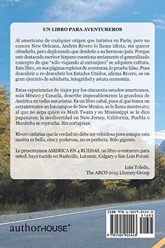América en 4 Ruedas: Aventuras Viajeras por Estados Unidos, México y Canadá: Aventuras Viajeras Por Estados Unidos…