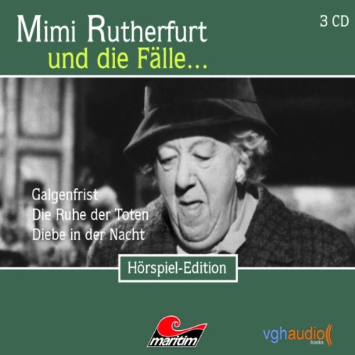 Galgenfrist, Die Ruhe der Toten, Diebe in der Nacht Audiobook By Maureen Butcher cover art