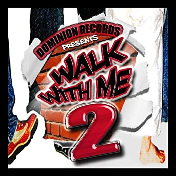 Walk With Me 2