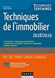 Techniques de l'immobilier - 2018/2019 (Techniques Tertiaires) - Format Kindle - 9782100783007 - 13,99 €
