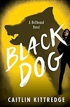 Cover of Black Dog by Caitlin Kittredge