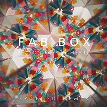 Reason of the Heart (Kaleido Remix)