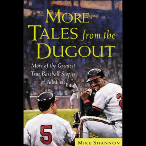 More Tales from the Dugout audiobook cover art