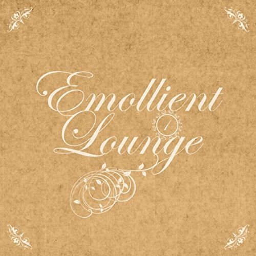 Emollient Lounge, Vol.01