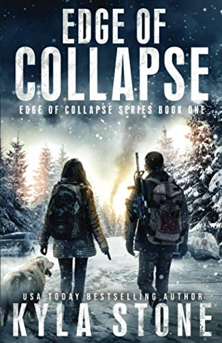 Compare Textbook Prices for Edge of Collapse: A Post-Apocalyptic EMP Survival Thriller  ISBN 9781945410475 by Stone, Kyla