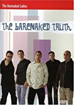 Barenaked Ladies: The Barenaked Truth