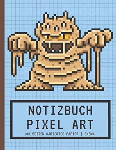 Pixel Art Notizbuch: Quadratisches Papier Kleine Kacheln 3x3mm | Leeres Notizbuch | Zum Anfertigen von Pixelzeichnungen und zum Ausmalen | ... und Mädchen, Spieler, Kinder und Erwachsene