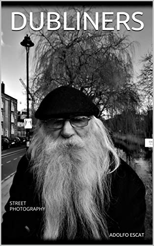 DUBLINERS: STREET PHOTOGRAPHY (English Edition)