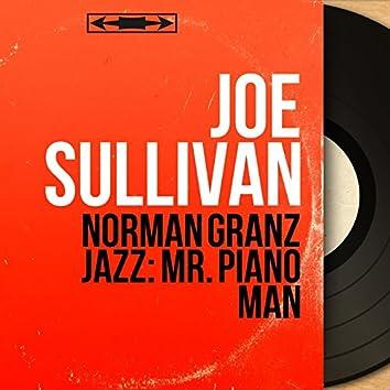 Norman Granz Jazz: Mr. Piano Man (Mono Version)