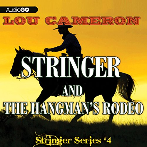 Stringer and the Hangman's Rodeo  Audiolibri
