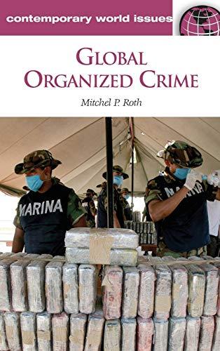 Global Organized Crime: A Reference Handbook...