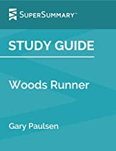 Study Guide: Woods Runner by Gary Paulsen (SuperSummary)