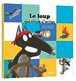 Mes grands albums - Le loup qui rêvait d'océan (grand format)