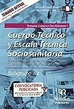Cuerpo Técnico y Escala Técnica Sociosanitaria. Subgrupo A2. Temario Común y Test. Volumen 1. Junta de Comunidades de Castilla-La Mancha (OPOSICIONES)