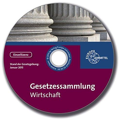 Gesetzessammlung Wirtschaft, 1 CD-ROMGesetze für die kaufmännische Ausbildung. Einzellizenz