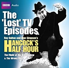 Hancock: The 'Lost' TV Episodes - The Flight Of The Red Shadow/The Wrong Man