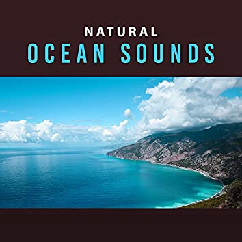 Natural Ocean Sounds – Relaxing Waves of Calmness, Water Sounds, Music to Stress Relief, New Age Vibes