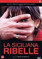 La Siciliana Ribelle [Italian Edition]
