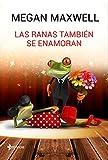 Las ranas también se enamoran: 7...