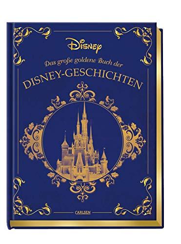 Disney: Das große goldene Buch der Disney-Geschichten: Zauberhaftes Vorlesebuch ...