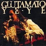 Glutamato Ye-Yé (Directo)