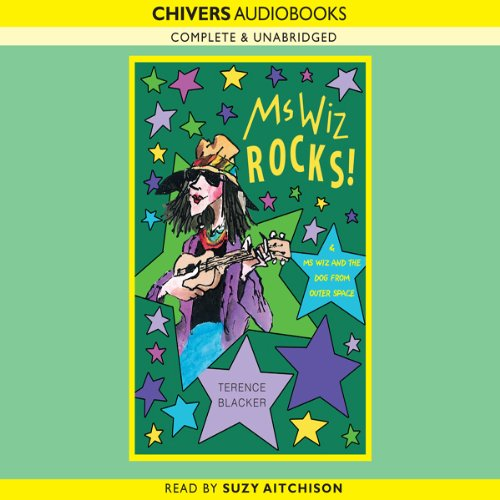 Ms Wiz Rocks! & Ms Wiz and the Dog from Outer Space audiobook cover art