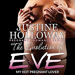 The Evolution of Eve: My Hot Pregnant Lover audiobook cover art