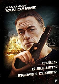 Jean-Claude Van Damme : Enemies Closer + Six Bullets + Duels