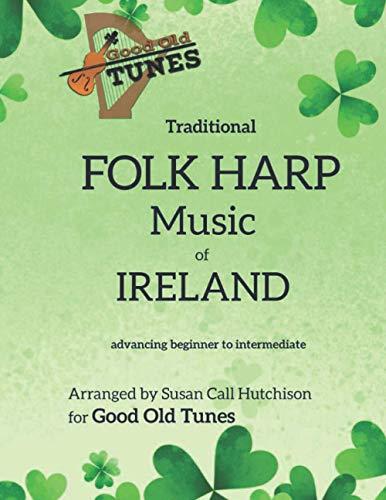 Traditional FOLK HARP Music of Ireland (Good Old Tunes Harp Music)