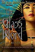 The Glass Word (3) (The Dark Reflections Trilogy)