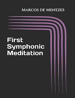 First Symphonic Meditation