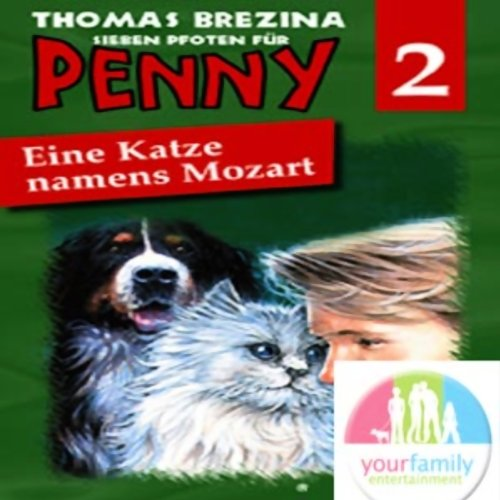 Eine Katze namens Mozart (Sieben Pfoten für Penny 2) Titelbild