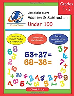 Classichoice Math: Addition & Subtraction Under 100