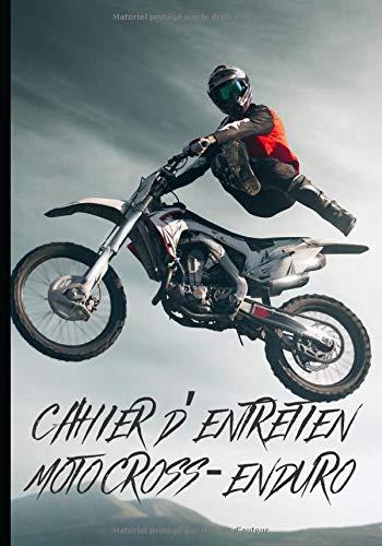 Cahier d'entretien motocross - enduro: Livret de suivi d'entretien et de réparations moto – convient pour toutes les marques – idéal pour garder une ... moto | 80 fiches à remplir format 7*10 pouces