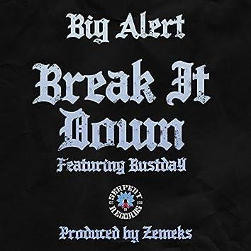 Break It Down (feat. Bustda9)