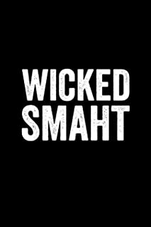 Wicked Smaht: Fun Notebook & Journal for fans of Boston