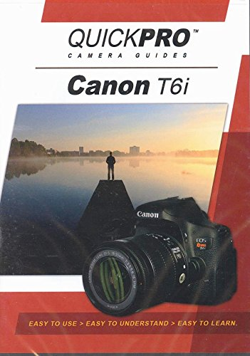 Canon T6i Instructional DVD by QuickPro Camera Guides