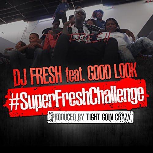 iamDJFRESH feat. Lil B (GoodLook)