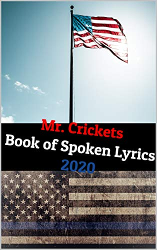 Mr. Crickets Book of Spoken Lyrics (English Edition)
