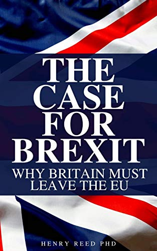 The Case For Brexit: Hilarious Blank Book (Funny Anti-Brexit / Pro-EU Book)