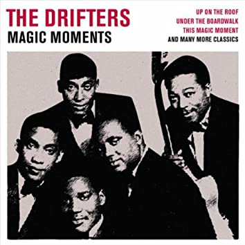 The Drifters - Magic Moments