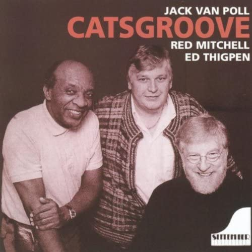 Jack Van Poll, Red Mitchell & Ed Thipgen