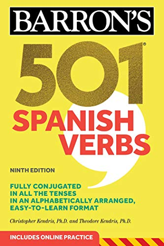 Compare Textbook Prices for 501 Spanish Verbs Barron's 501 Verbs Spanish Edition Ninth Edition ISBN 9781506260600 by Kendris Ph.D., Christopher,Kendris Ph.D., Theodore
