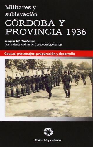 MILITARES Y SUBLEVACION CORDOBA Y PROVINCIA 1936